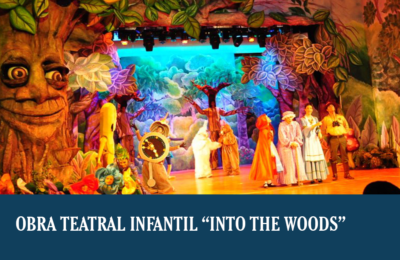 "Obra teatral infantil ""Into the Woods"""